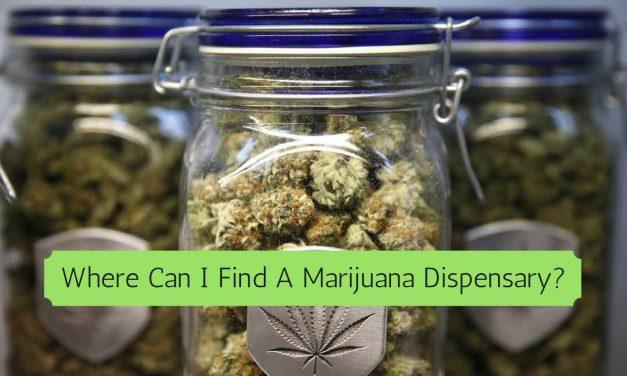 How To Find The Best Marijuana Dispensary