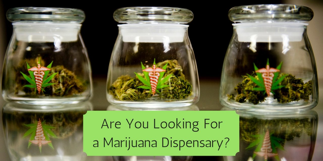 What To Look For When Choosing A Dispensary
